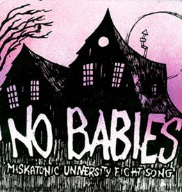 No Babies - Miskatonic University Fight Song 7''