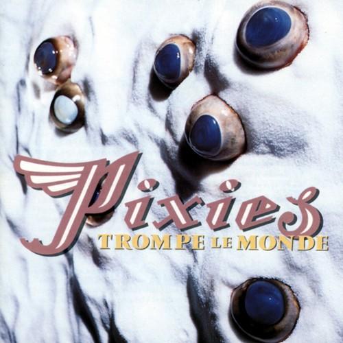 Pixies - Trompe Le Monde LP