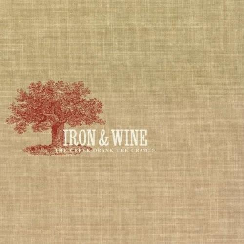 Iron & Wine - The Creek Drank The Cradle LP