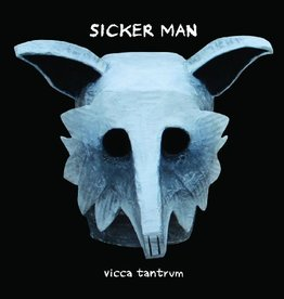 Sicker Man - Vicca Tantrum LP