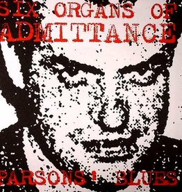Six Organs Of Admittance - Parsons Blues 7""