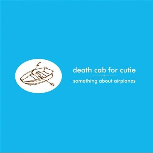 Death Cab For Cutie - Something About Airplanes LP