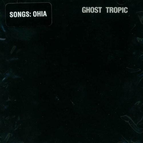 Songs: Ohia - Ghost Tropic LP