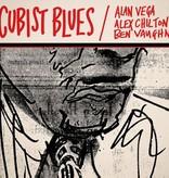 Alan Vega, Alex Chilton, Ben Vaughn - Cubist Blues 2LP