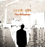 Sicker Man - The Missing LP