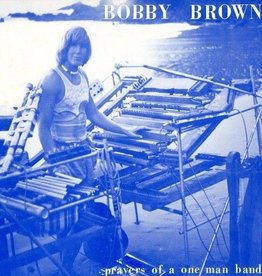 Bobby Brown - Prayers Of A One Man Band LP