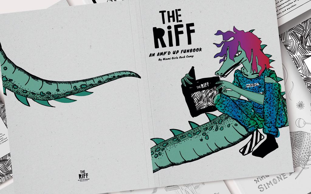 Magazine The Riff: An Amp'd Up FunBook By Miami Girls Rock Camp