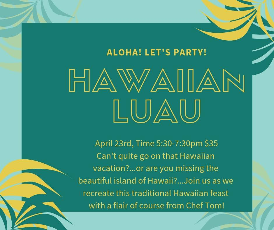 Hawaiian Luau Cooking Class - 4/23/2019