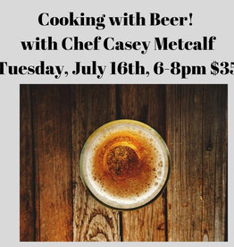 Cooking with Beer July 16th, 2019
