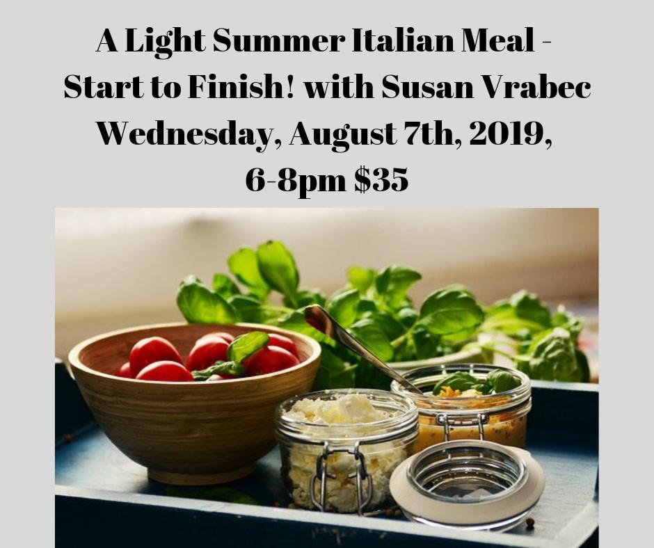 Summer Italian Cooking Class 8/7/19