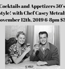 Cocktails and Appetizers 50's style! 11/12/19