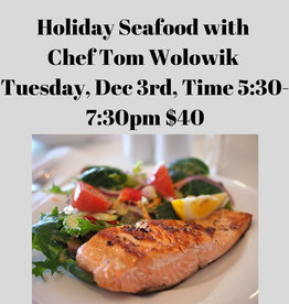 Holiday Seafood Cooking Class 12/3/2019