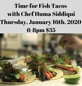 Fish Tacos with Chef Huma 1/16/20