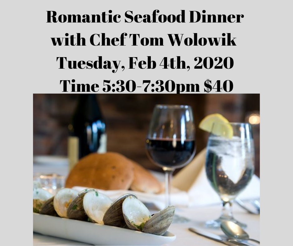 Romantic Seafood Dinner Cooking Class - 2/4/20