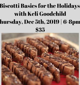 Biscotti Basics for the Holidays 12/5/19