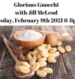 Glorious Gnocchi Cooking Class 2/9/21