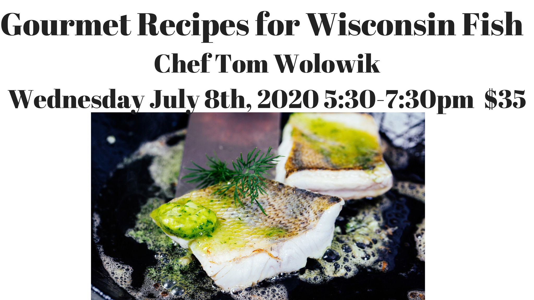 Gourmet Recipes for Cooking with Wisconsin Fish