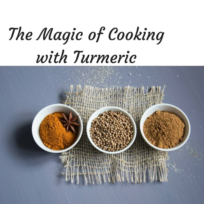 The Magic of Cooking with Turmeric Cooking Class June 21, 2018