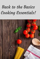 Back to the Basics...Cooking Essentials for Everyone! 7/30/19