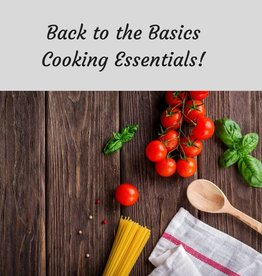 Back to the Basics...Cooking Essentials for Everyone! 8/12/20