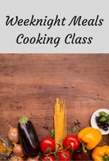 Weeknight Meals Cooking Class 11/8/18
