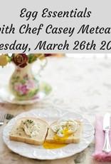 Egg Essentials Cooking Class 3/26/19