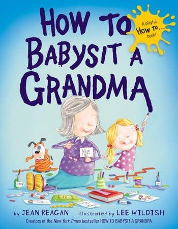 Random House How To Babysit A Grandma Board Book