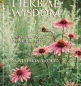 Book Of Herbal Wisdom by Mathew Wood