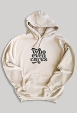 Who Even Cares Hoodie
