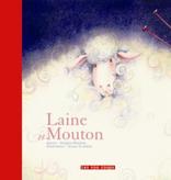 Les 400 coups Livre «Laine et mouton » de Brigitte Marleau et Bruno St Aubin. Éditions Les 400 Coups, 3+