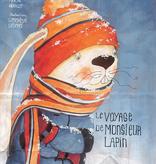 Les 400 coups Livre «Le voyage de monsieur lapin» de Pascal Hérault et Geneviève Després. Éditions Les 400 Coups, 7+