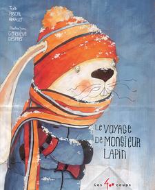 Livre «Le voyage de monsieur lapin» de Pascal Hérault et Geneviève Després. Éditions Les 400 Coups, 7+