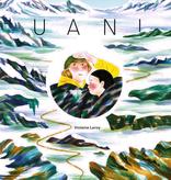 Les éditions de la Pastèque Livre «Uani» de Violaine Leroy, Éditions La Pastèque, 56pages, 8+