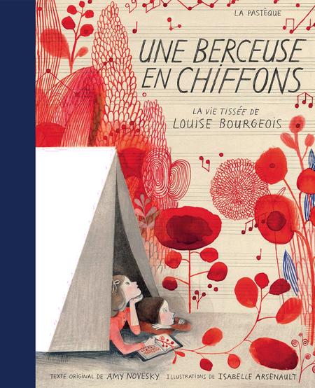 Livre «Une Berceuse en Chiffons » de Amy Novesky et Isabelle Arsenault. Les éditions La Pastèque, 42 pages, 8ans+