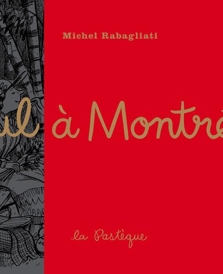 Livre «Paul à Montréal » de Michel Rabagliati. Les éditions La Pastèque, 56 pages, 10ans+