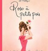 Les éditions de la Pastèque Livre «Rose à petits pois » de Amélie Callot & Geneviève Godbout. Les éditions la Pastèque, 80 pages, 8ans+