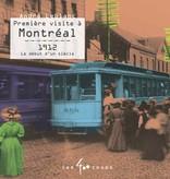 Les 400 coups Livre «Première visite à Montréal» d'André Leblanc <br /> Éditions Les 400 Coups<br /> 5 ans+<br /> 48 pages