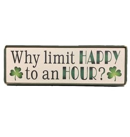 """PLAQUES, SIGNS & POSTERS """"WHY LIMIY HAPPY to an HOUR?"""" WOODEN SIGN"""