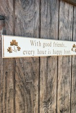 """PLAQUES, SIGNS & POSTERS """"WITH GOOD FRIENDS..."""" CARVED WOOD SIGN"""