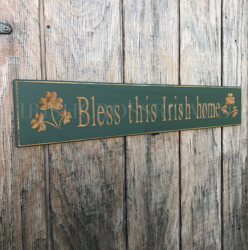 "PLAQUES, SIGNS & POSTERS ""BLESS THIS IRISH HOME"" CARVED WOOD SIGN"