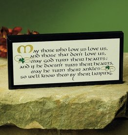 "PLAQUES, SIGNS & POSTERS ""MAY THOSE WHO LOVE US..."" MINI PLAQUE"