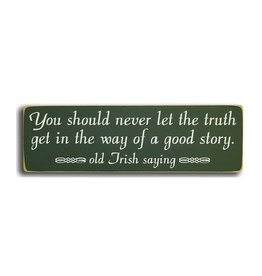 "PLAQUES & GIFTS ""YOU SHOULD NEVER"" WOOD SIGN"