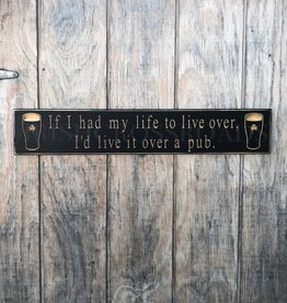 "PLAQUES & GIFTS PINT ""LIVE OVER..."" CARVED WOOD SIGN"