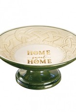 PLATES, TRAYS & DISHES HOME SWEET HOME PEDESTAL DISH