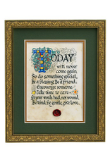 "PLAQUES, SIGNS & POSTERS ""TODAY WILL NEVER..."" MANUSCRIPT 8x10 PLAQUE"