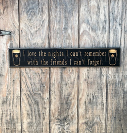 """PLAQUES, SIGNS & POSTERS """"I LOVE THE NIGHTS I CAN'T REMEMBER…"""" CARVED WOOD PUB SIGN"""