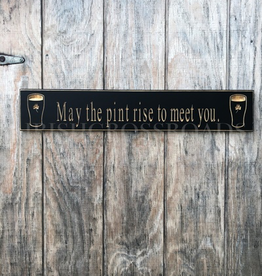 """PLAQUES, SIGNS & POSTERS """"MAY THE PINT RISE…"""" CARVED WOOD PUB SIGN"""