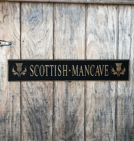 """PLAQUES, SIGNS & POSTERS """"SCOTTISH MANCAVE…"""" CARVED WOOD SIGN"""