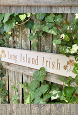 "PLAQUES, SIGNS & POSTERS ""LONG ISLAND IRISH"" CARVED WOOD SIGN"