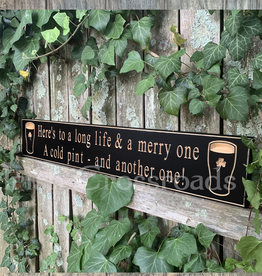 "PLAQUES, SIGNS & POSTERS ""HERE'S TO A LONG LIFE…"" CARVED WOOD PUB SIGN"